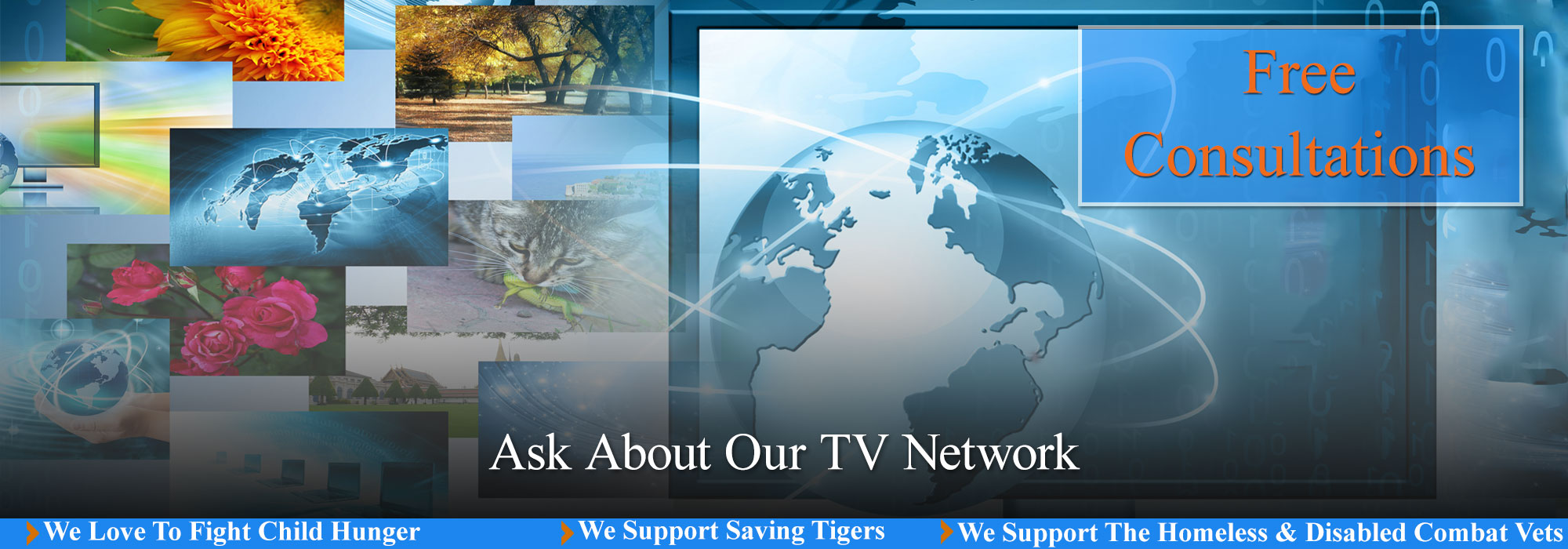 Ask About Our TV Network